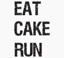 EAT CAKE RUN by markiddon