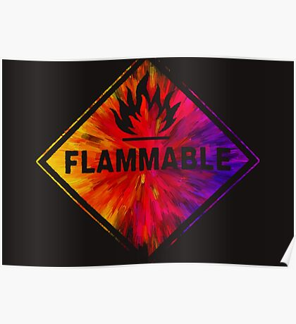 Flammable 1 Poster