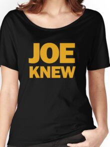 Joe Knew Women's Relaxed Fit T-Shirt