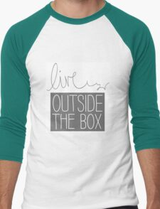 Live outside the box T-Shirt