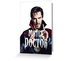 Mister Doctor Greeting Card