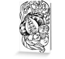 Garlic Love Greeting Card