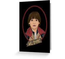 Will Byers Greeting Card