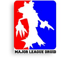 Major League Druid: Resto Canvas Print