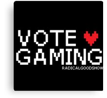 VOTE GAMING! Canvas Print