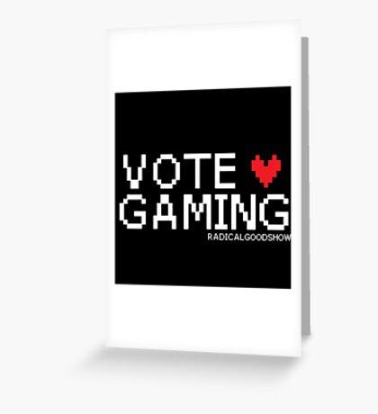 VOTE GAMING! Greeting Card