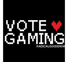VOTE GAMING! Photographic Print