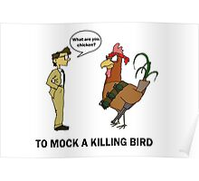 To Mock A Killing Bird Poster