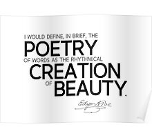 poetry of words: creation of beauty - edgar allan poe Poster