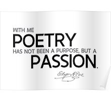 poetry, a passion - edgar allan poe Poster