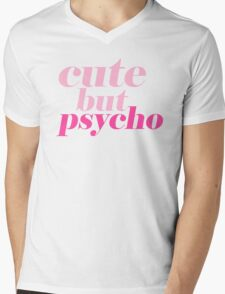 CUTE BUT PSYCHO QUOTE | FUN GRAPHIC PRINT Mens V-Neck T-Shirt