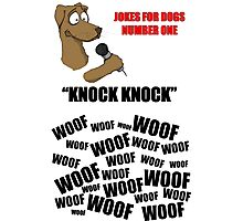 Jokes for Dogs Photographic Print