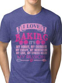 BAKING Tri-blend T-Shirt