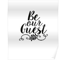 Be Our Guest Poster
