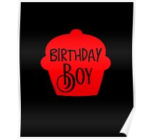 Birthday Boy Cupcake Poster