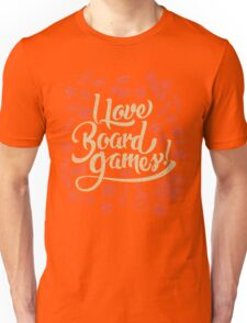 I Love Board Games Unisex T-Shirt