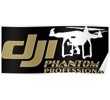 DJI Phantom Pilot UAV Drone Phantom Professional Poster
