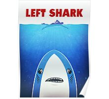 Left Shark Parody - Jaws - Funny Movie / Meme Humor Poster