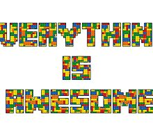 Everything is Awesome by Mitchell Bancroft