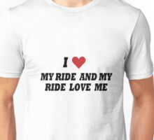 ME AND MY RIDE Unisex T-Shirt
