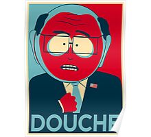 MR GARRISON DOUCHE Poster