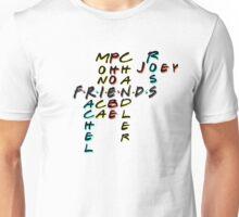 Friends - Rachel, Monica, Phoebe, Chandler, Ross, and Joey Unisex T-Shirt