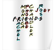 Friends - Rachel, Monica, Phoebe, Chandler, Ross, and Joey Poster
