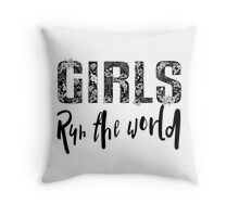 Girls Rule the World  Throw Pillow