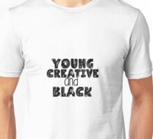 Young Creative and Black Unisex T-Shirt