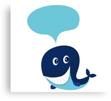Big blue cartoon whale isolated on white. illustration of cute blue cartoon whale with speech bubble Canvas Print