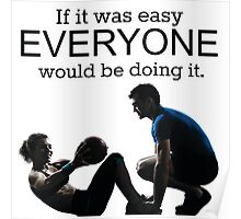 If It Was Easy, Everyone Would Be Doing It Poster