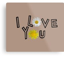 I love you in warm taupe Metal Print