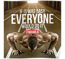 If It Was Easy, Everyone Would Do It Poster