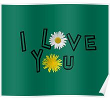 I love you on lush meadow Poster
