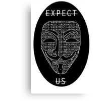 Expect Us Canvas Print