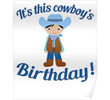 Little Cowboy Birthday Black Hair Poster