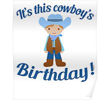 Little Cowboy Birthday Brown Eyes and Hair Poster