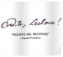 NCE Believe Me Readers! Poster