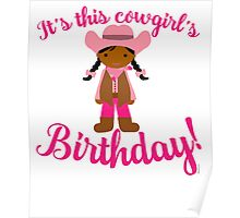 Little Cowgirl Birthday Darker Skin Black Hair Poster