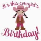 Little Cowgirl Birthday Lighter Skin Black Hair by Greenbaby