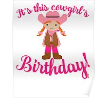 Little Cowgirl Birthday Lighter Skin Red Hair Poster