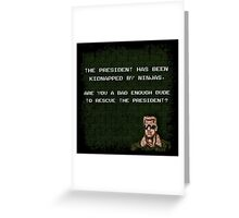 Are you a Bad Enough Dude? Greeting Card