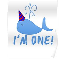 Blue Whale Birthday I'm One! Poster