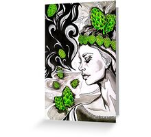 Smell of Fresh Hops Greeting Card