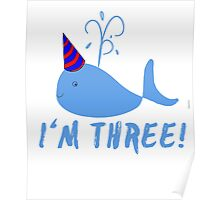 Blue Whale Birthday I'm Three! Poster