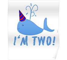Blue Whale Birthday I'm Two! Poster