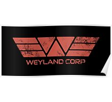 Weyland Corp - Distressed Red Poster