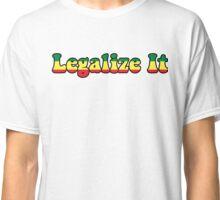Legalize It Classic T-Shirt
