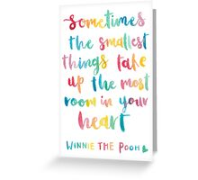 Sometimes the Smallest Things Greeting Card