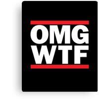 Funny RUN DMC Parody OMG WTF Canvas Print